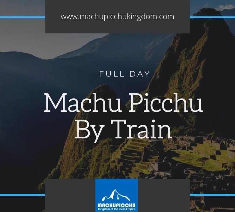 Full Day Machu Picchu Tour - Guided Tour Machu Picchu Full Day