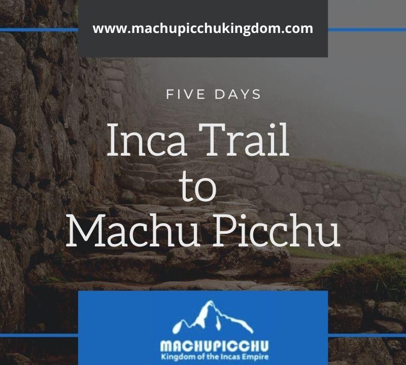 Hiking The Inca Trail to Machu Picchu - Inca Trail Tours